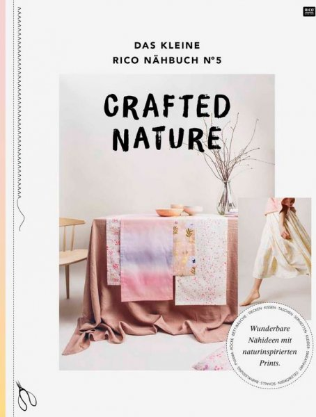 Das kleine Rico Nähbuch - Crafted Nature - Rico Design
